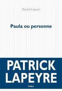 Paula ou personne