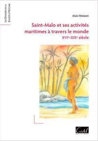 Saint-Malo et ses activités maritimes à travers le monde