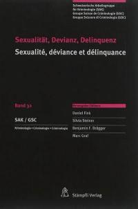 Sexualität, Devianz, Delinquenz = Sexualité, déviance et délinquance