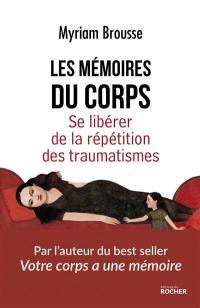 Les mémoires du corps