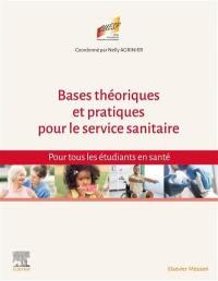 Bases théoriques et pratiques pour le Service sanitaire