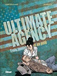 Ultimate agency. Volume 2, Trois tondus et un pelé