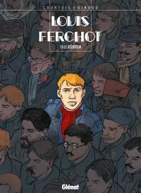 Louis Ferchot. Volume 8, Le déserteur