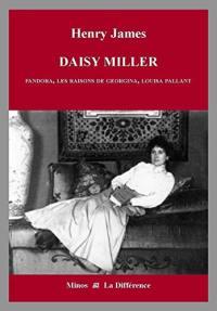 Intégrale des nouvelles en 12 volumes. Volume 7, Daisy Miller