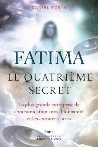 Fatima, le quatrième secret