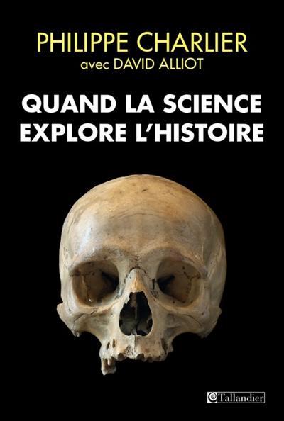 Quand la science explore l'histoire