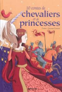 10 contes de chevaliers et de princesses