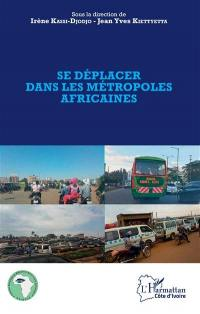 Se déplacer dans les métropoles africaines
