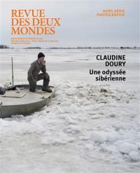 Revue des deux mondes, hors-série photographie, Une odyssée sibérienne