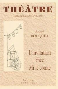 L'invitation chez Mr le comte