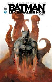 Batman, le chevalier noir. Volume 4, De l'argile