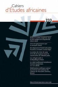 Cahiers d'études africaines. n° 233,