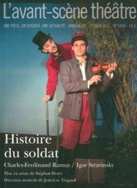 Avant-scène théâtre (L'). n° 1424, Histoire du soldat
