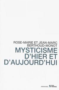 Mysticisme d'hier et d'aujourd'hui