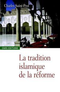 La tradition islamique de la réforme