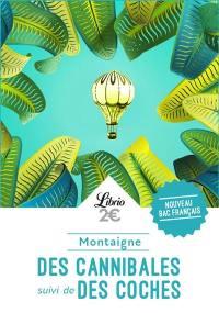 Des cannibales; Suivi de Des coches : nouveau bac français