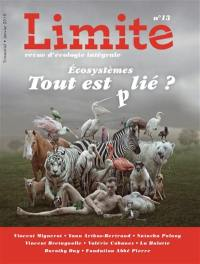 Limite : revue d'écologie intégrale pour le combat culturel. n° 13, Ecosystèmes