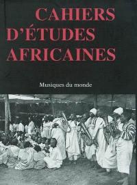 Cahiers d'études africaines. n° 168, Musiques du monde