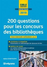 200 questions pour les concours des bibliothèques, 2019