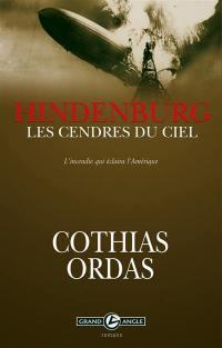 Hindenburg, les cendres du ciel