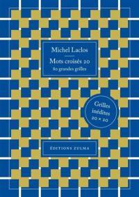 Mots croisés. Volume 20, 80 grandes grilles