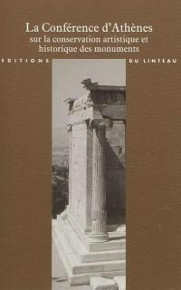 La conférence d'Athènes sur la conservation artistique et historique des monuments (1931)