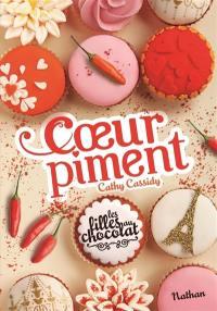Les filles au chocolat. Volume 6, Coeur piment