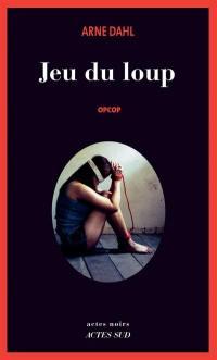 Opcop. Volume 3, Jeu du loup
