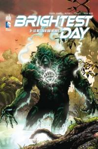 Brightest day. Volume 3, Le retour du héros