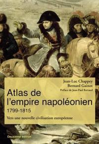 Atlas de l'Empire napoléonien, 1799-1815