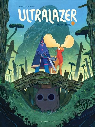Ultralazer. Volume 1, Horb et Bouko