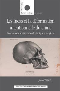 Les Incas et la déformation intentionnelle du crâne