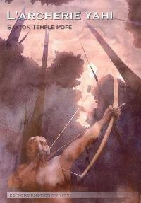 L'archerie Yahi