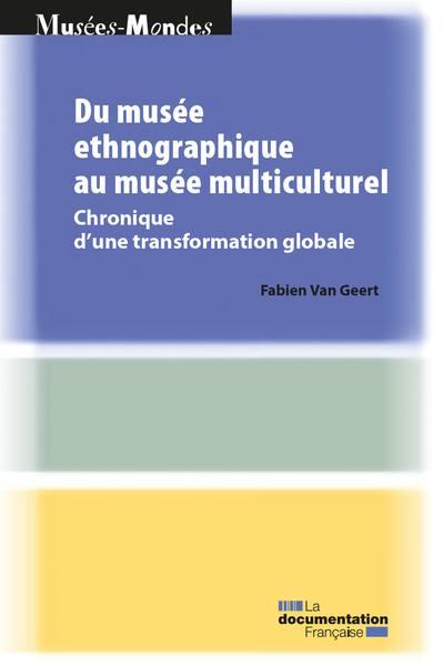 Du musée ethnographique au musée multiculturel