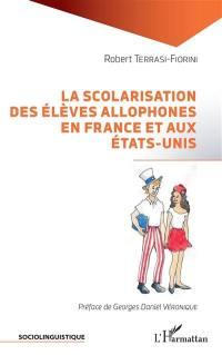 La scolarisation des élèves allophones en France et aux Etats-Unis