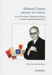 Edmond Charlot, passeur de culture