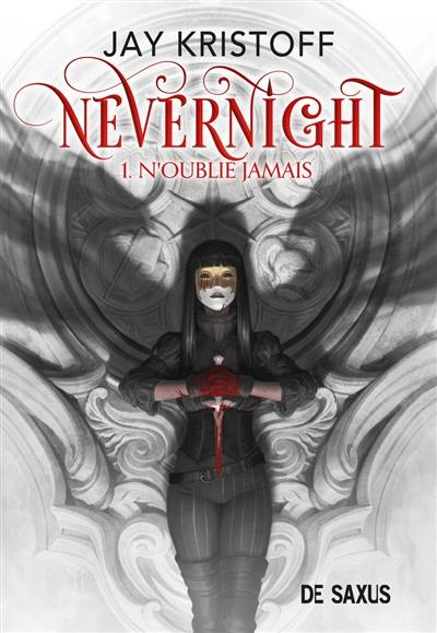 Nevernight. Volume 1, N'oublie jamais