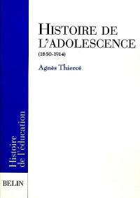 Histoire de l'adolescence (1850-1914)