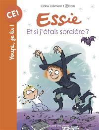 Essie, Et si j'étais sorcière ?