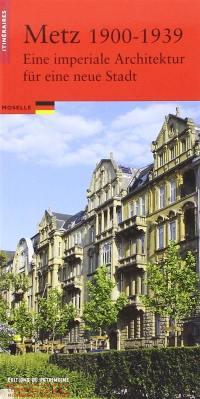 Metz, 1900-1939