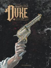 Duke. Volume 2, Celui qui tue