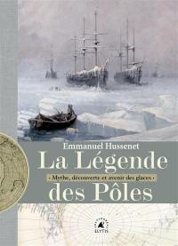 La légende des pôles