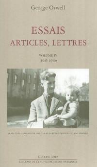 Essais, articles, lettres. Vol. 4. 1945-1950