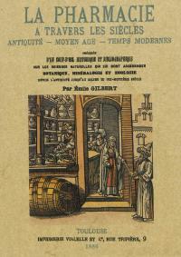 La pharmacie à travers les siècles
