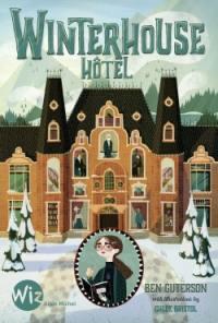 Winterhouse hôtel