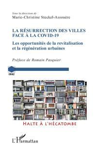 La résurrection des villes face à la Covid-19
