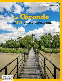 Festin (Le), hors série. La Gironde en 101 sites et monuments