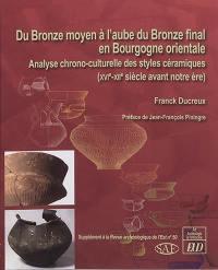 Du bronze moyen à l'aube du bronze final en Bourgogne orientale