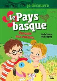 Le Pays basque raconté aux enfants