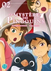 Le mystère des pingouins. Volume 2,